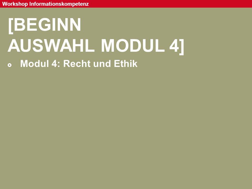 [BEGINN AUSWAHL MODUL 4] Modul 4: Recht und Ethik 93
